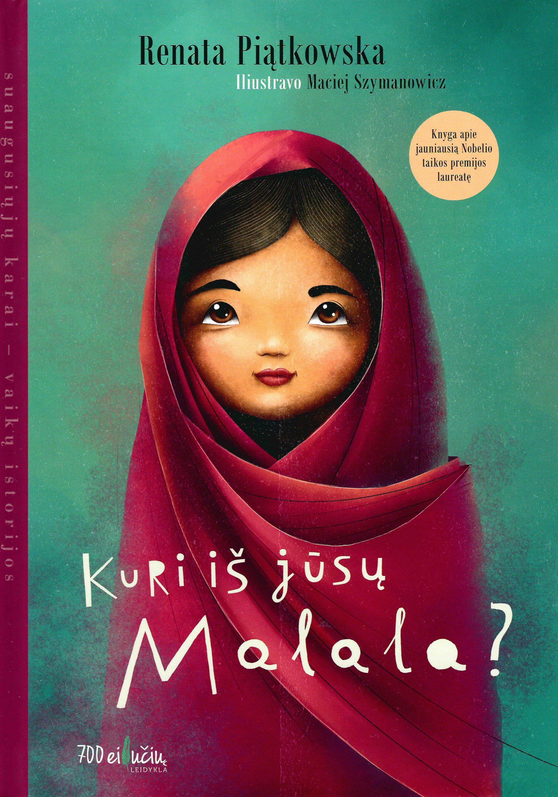 Kuri iš jūsų Malala?