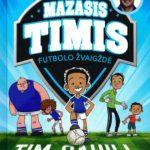 Mažasis Timis – futbolo žvaigždė