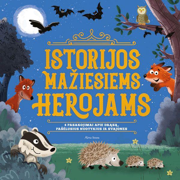 Istorijos mažiesiems herojams