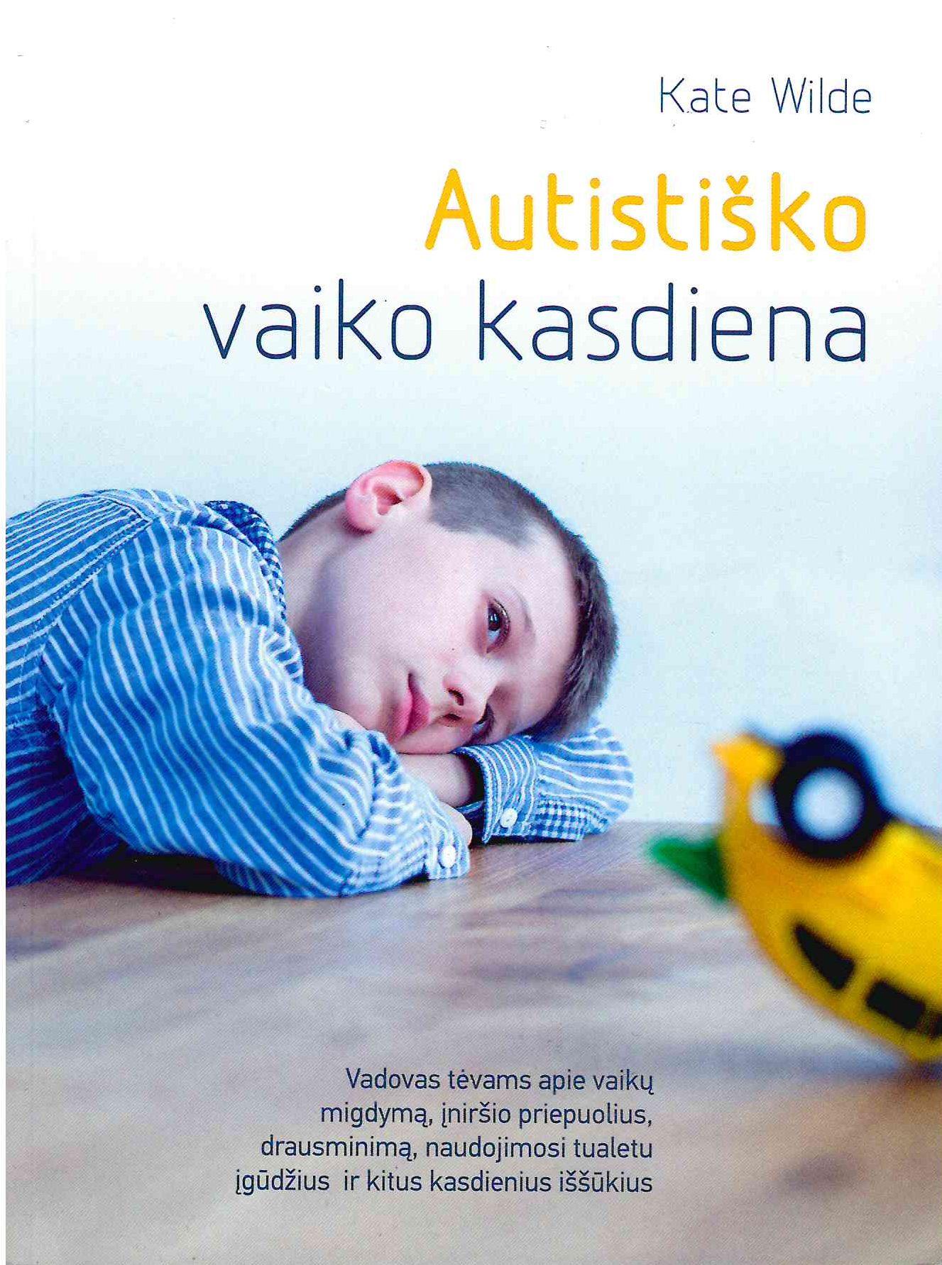Autistiško vaiko kasdiena