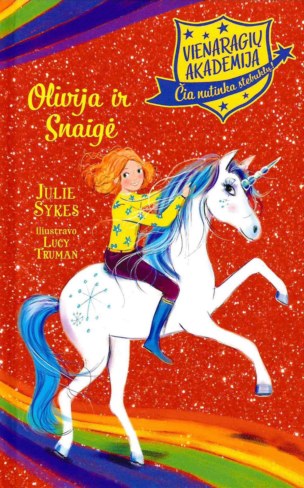 Olivija ir Snaigė